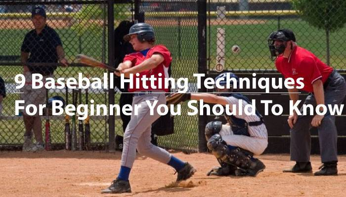 9baseball-hitting-techniques-beginner-you-should-know